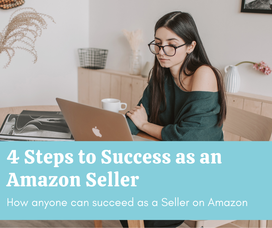 4 steps to success as a seller on Amazon